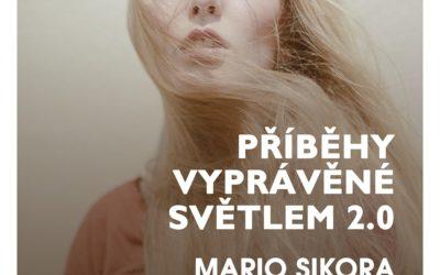 Výstava Příběhy vyprávěné světlem 2.0 – Praha-Kolovraty